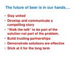 the future of beer is in our hands