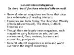 general interest magazines in short trash for those who don t like to read