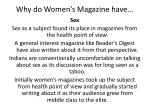 why do women s magazine have1