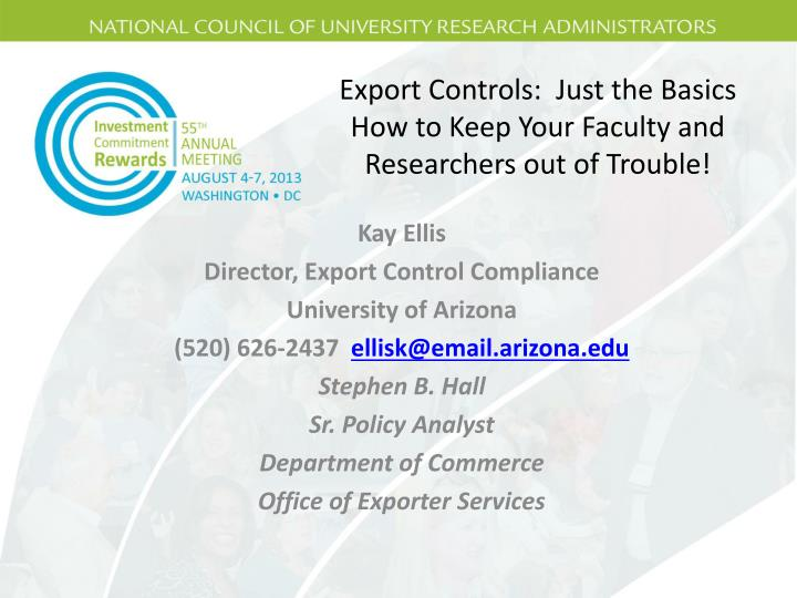 export controls just the basics how to keep your faculty and researchers out of trouble n.