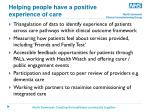 helping people have a positive experience of care1