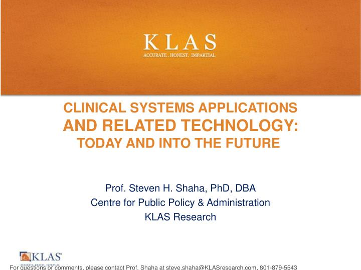 clinical systems applications and related technology today and into the future n.