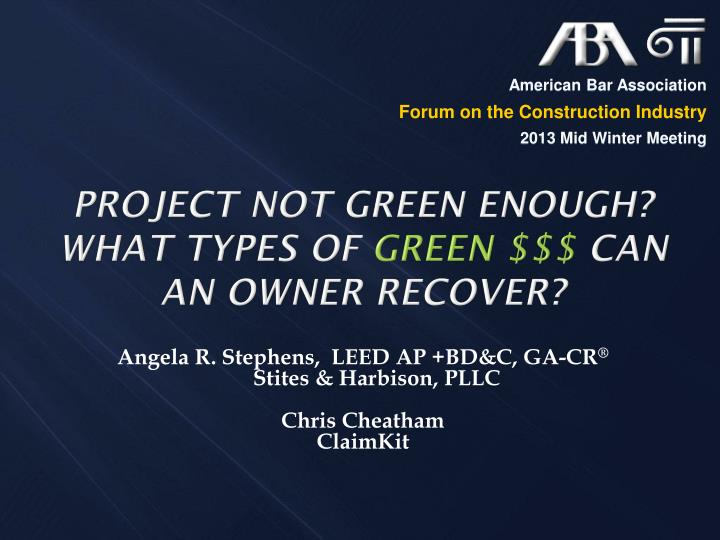 project not green enough what types of green can an owner recover n.
