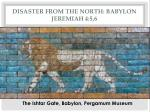 disaster from the north babylon jeremiah 4 5 6