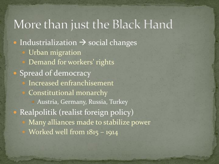 More than just the Black Hand