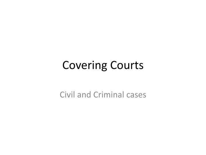 covering courts n.