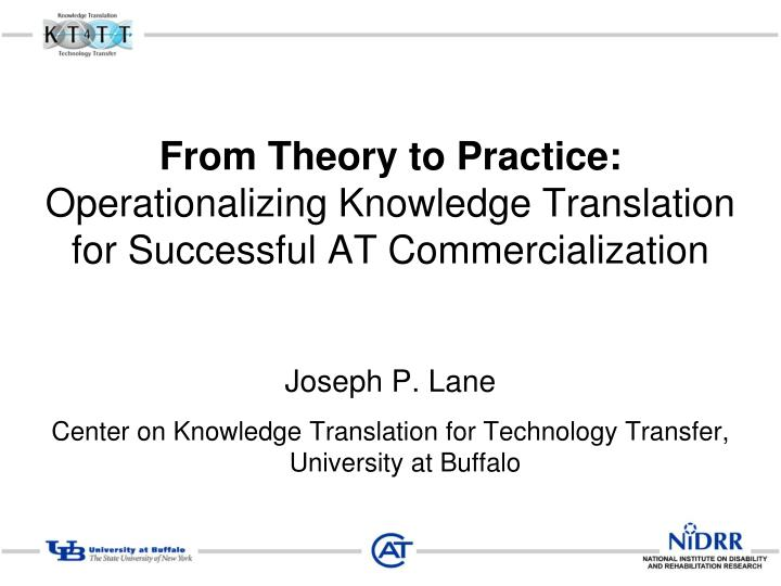 from theory to practice operationalizing knowledge translation for successful at commercialization n.