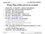 tgmc plan of record to be revised