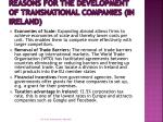 reasons for the development of transnational companies in ireland