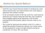 motive for social reform