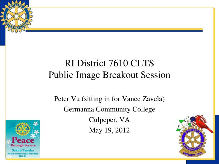 ri district 7610 clts public image breakout session n.