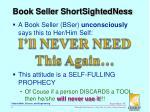 book seller shortsightedness1