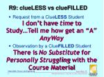 r9 clueless vs cluefilled