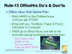 rule 13 officehrs do s don ts1