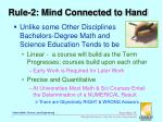 rule 2 mind connected to hand