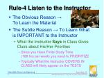 rule 4 listen to the instructor