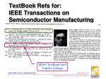 textbook refs for ieee transactions on semiconductor manufacturing