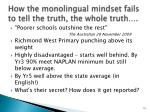 how the monolingual mindset fails to tell the truth the whole truth
