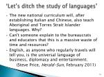 let s ditch the study of languages