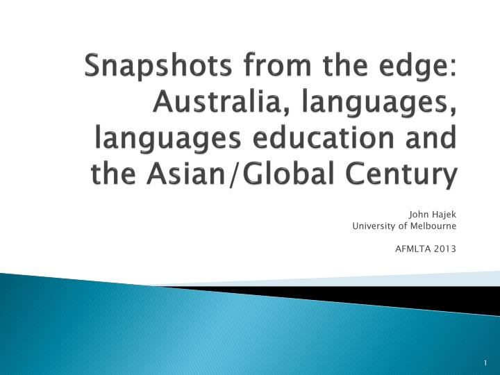 snapshots from the edge australia languages languages education and the asian global century n.