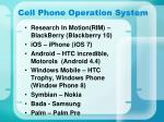cell phone operation system