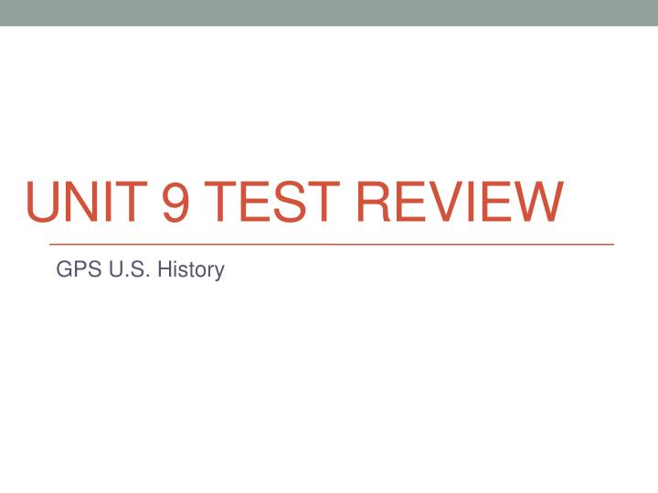 unit 9 test review n.