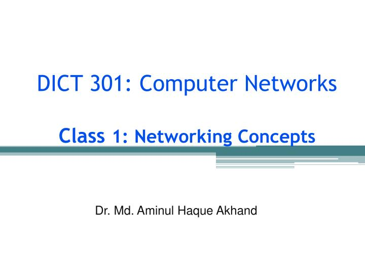 dict 301 computer networks class 1 networking concepts n.