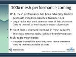 100x mesh performance coming