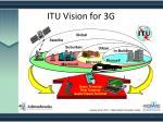 itu vision for 3g