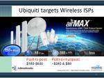 ubiquiti targets wireless isps