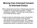 moving from informed consent to informed choice