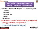 what about level 4 implications on energy congestion environment