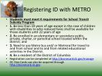 registering id with metro