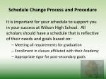 schedule change process and procedure