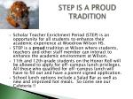 step is a proud tradition