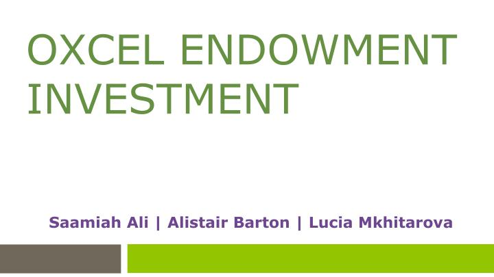 oxcel endowment investment n.
