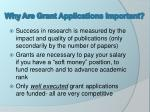 why are grant applications important