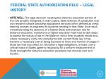 federal state authorization rule legal history