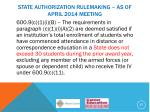 state authorization rulemaking as of april 2014 meeting4