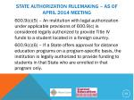 state authorization rulemaking as of april 2014 meeting6