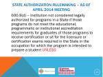 state authorization rulemaking as of april 2014 meeting8