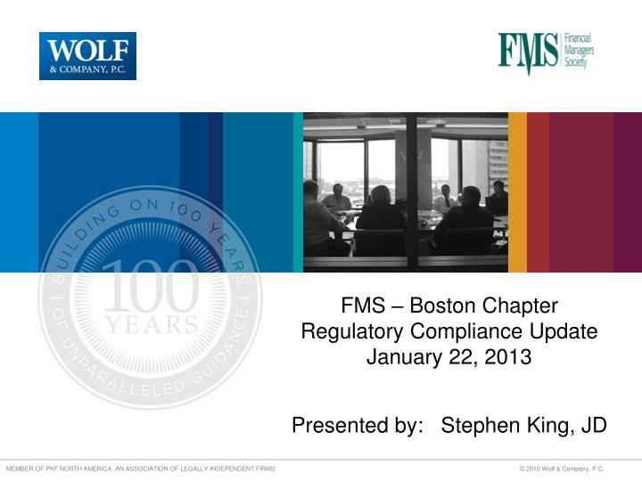 fms boston chapter regulatory compliance update january 22 2013 presented by stephen king jd n.