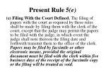 present rule 5 e