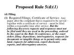 proposed rule 5 d 1