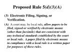proposed rule 5 d 3 a