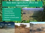 how does agriculture affect the lithosphere