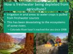how is freshwater being depleted from agriculture
