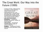the great work our way into the future 1999