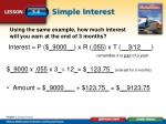 using the same example how much interest will you earn at the end of 3 months