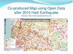 co produced map using open data after 2010 haiti earthquake source http haiti openstreetmap nl